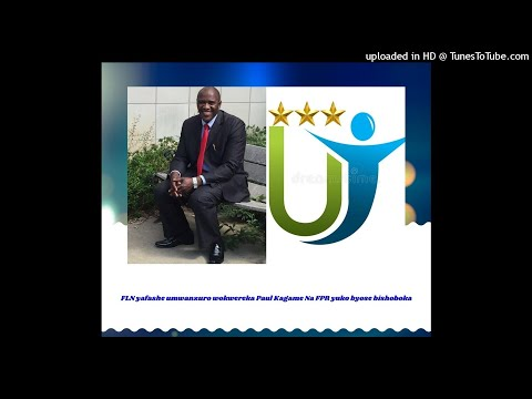 Radio ubumwe : FLN yafashe umwanzuro wokwereka Paul Kagame Na FPR yuko byose bishoboka 20/08/2018
