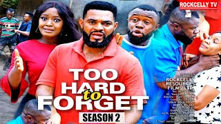 TOO HARD TO FORGET  (SEASON 2) -WEEKEND BLOCKBUSTER- LUCHY DONALDS  Latest 2020 Nollywood Movie ||HD