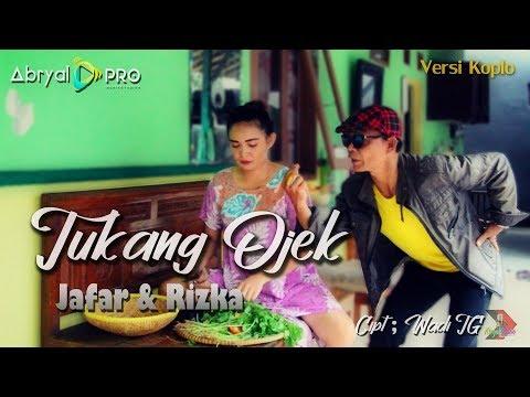 Tukang Ojek - Jafar feat Rizka - (Official Music Video) Versi Terbaru