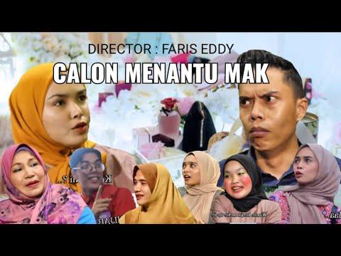 CALON MENANTU MAK (Faris Eddy Viral Tv)