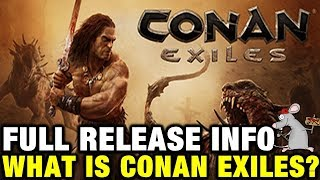 CONAN EXILES PS4/XB1/PC What To Expect? Info You Need! PVP/PVE Servers! Purge/Thralls Explained