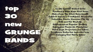 Top 30 New Grunge Bands