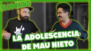 Sloboxing EP17- La adolescencia de Mau Nieto