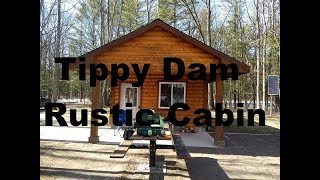 Cabin Rental At Tippy Dam State Campground Michigan Campgrounds Fishing Manistee River