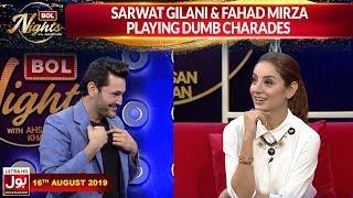 Sarwat Gilani & Fahad Mirza Playing Dumb Charades  | BOL Nights With Ahsan Khan |16th August 2019