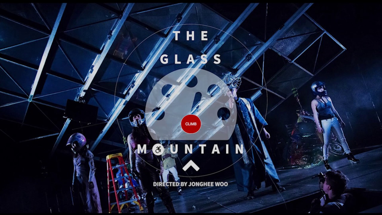 [The Glass Mountain] Highlights / Theater / Directed by Jonghee Woo (2016)