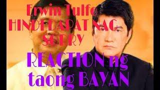 REACTION NG TAONG BAYAN,  ERWIN TULFO HINDI DAPAT NAG-SORRY