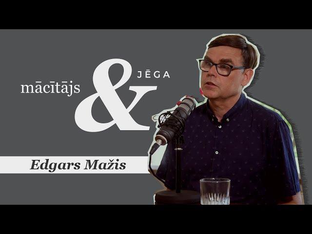 #027 Mācītājs & jēga | Edgars Mažis | Eksperimentālās sarunas