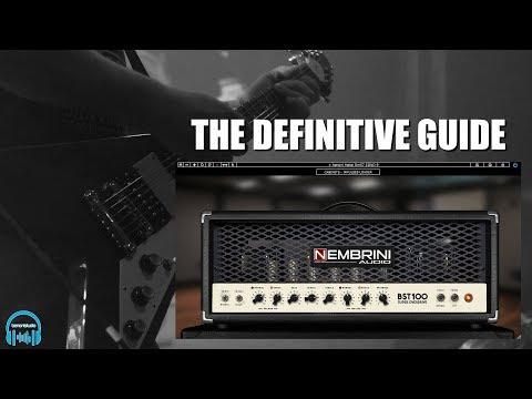 Nembrini Audio BST100 Guitar Amp Plugin - THE DEFINITIVE GUIDE