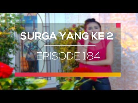 Surga Yang Ke 2 - Episode 184