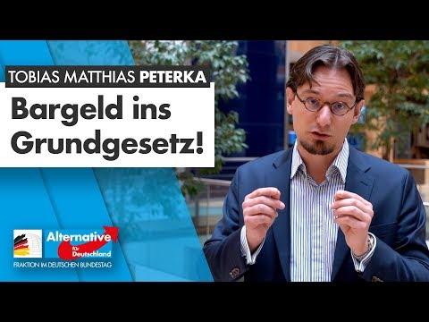 Bargeld ins Grundgesetz! - Tobias Matthias Peterka - AfD-Fraktion im Bundestag