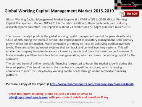 Global Working Capital Management Market 2015 2019