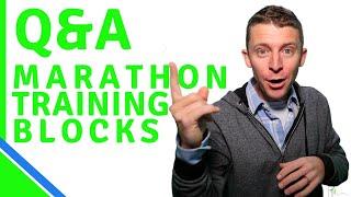 Running Questions: Marathon Training Blocks