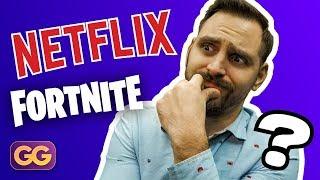 GG - FORTNITE ili Netflix and chill?