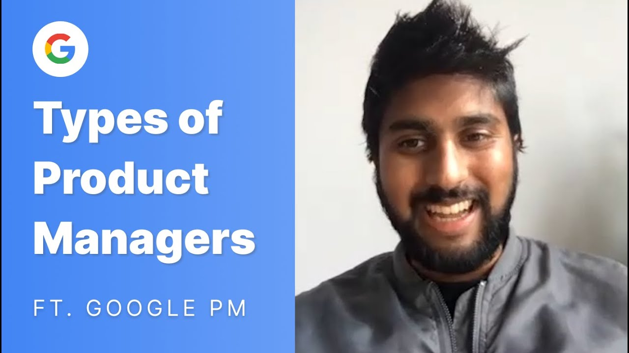 Different Types of Product Management ft. Google PM