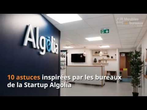 Bureaux de la start up algolia exemples pour inspirer votre