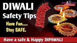 Diwali safety tips for kids || Diwali Safe || Diwali safety Precaution || Health Rank