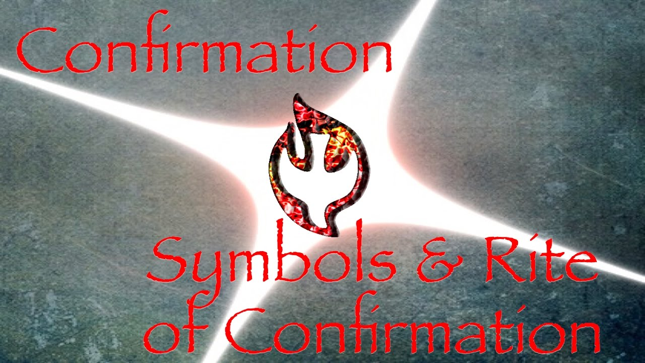 11confirmation Symbols Of The Rite Of Confirmation Youtube