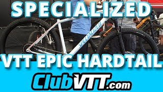 Vtt SPECIALIZED Epic HT 2017 - Le hardtail cross country - 264