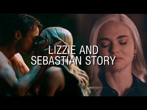 Lizzie & Sebastian || Their Story [+2x09]
