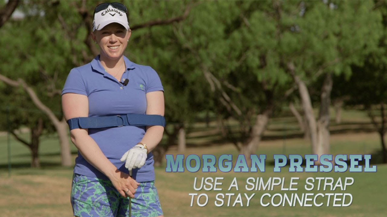 Morgan Pressel: Use a Simple Strap to Stay Connected | GOLF com