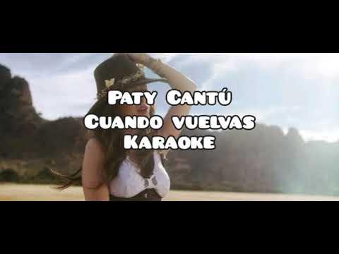 Paty Cantú - Cuando Vuelvas - KARAOKE