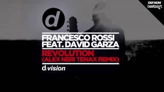 Francesco Rossi ft. David Garza - Revolution (Alex Neri Tenax Remix) [Cover Art]
