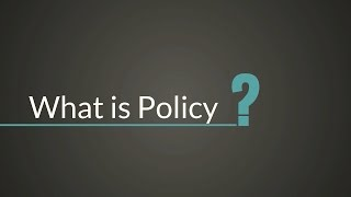 Download What is Policy? Mp3 and Videos
