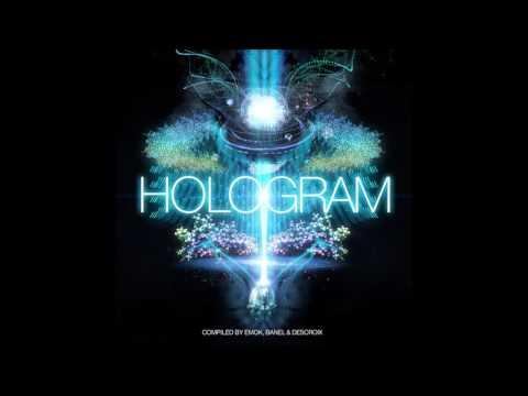 Hologram (Compiled By Emok, Banel, & Descroix) [Full Compilation]