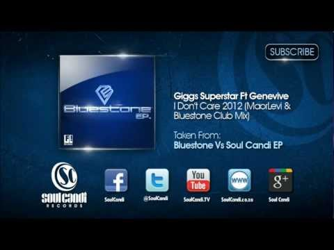 GIGGS SUPERSTAR FT GENEVIVE - I Don't Care 2012 (MaorLevi & Bluestone Club Mix)