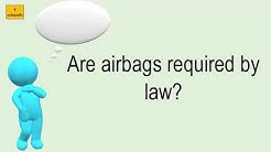 Are Airbags Required By Law?