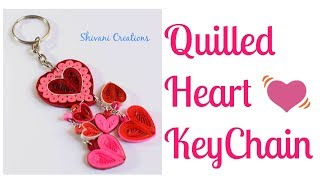 Quilled Heart Key Chain/ How to make Quilling Hearts