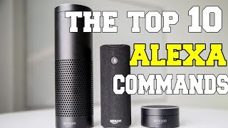 Top 10 Alexa Commands