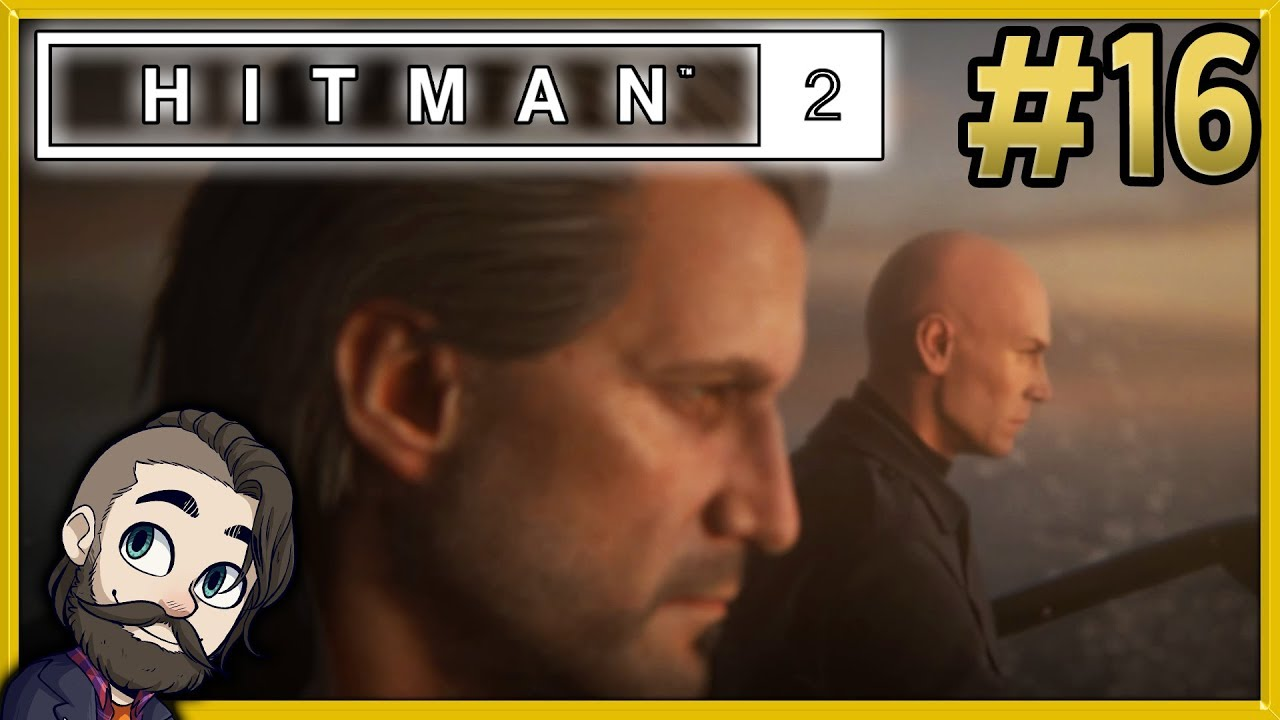 The Constant Hitman 2 Gameplay Part 16 Let S Play Walkthrough Youtube