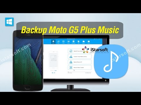 Backup Moto G5 Plus Music - How to Transfer Music from Moto G5 Plus to Computer