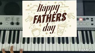 #Father's day Special#Song-Papa kehte hai|Synthesizer Cover