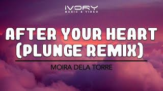 Moira Dela Torre After Your Heart (Plunge Remix) Official Lyric Video