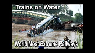 Amazing Trains on Water Compilation | World Most Extreme Railways YouTube HD Video