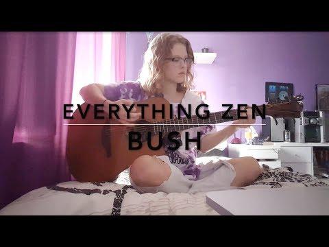 Everything Zen - Bush Cover