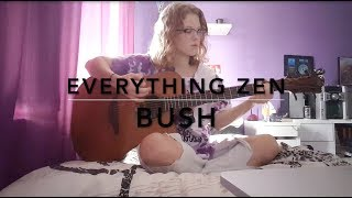 Everything Zen Bush Cover