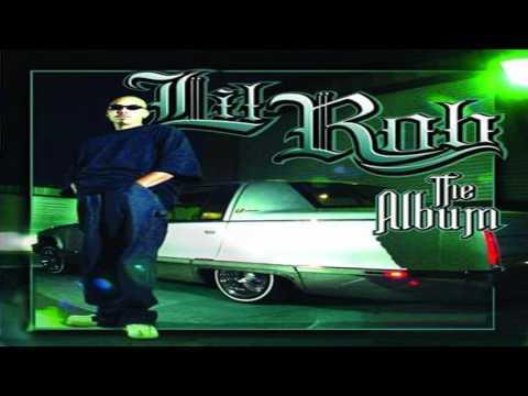 Lil Rob - California - YouTube
