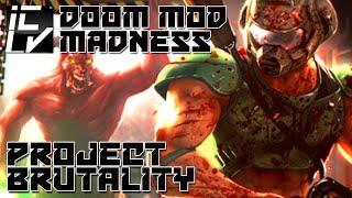 Project Brutality - Doom Mod Madness