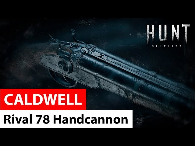 Caldwell Rival 78 Handcannon | Hunt: Showdown