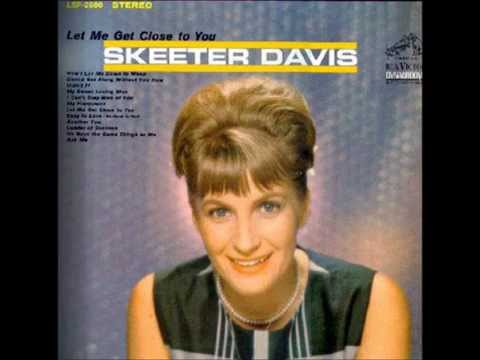 Skeeter Davis - Didn't I