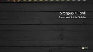 [LIRIK] Sirongkap Ni Tondi - Dorman Manik feat Rani Simbolon