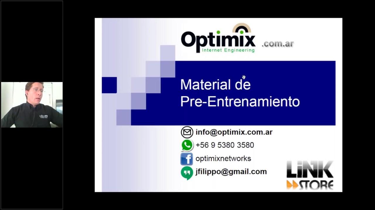 Webinar PreEntrenamiento Optimix - MikroTik MTCNA+MTCRE en LinkStore Chile