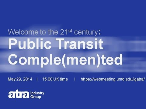 Public Transit Complemented webinar presented by ATRA