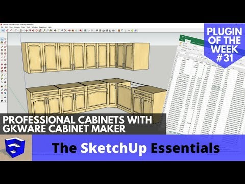 Professional Cabinets with GKWare Cabinet Maker - SketchUp Extension of the Week #31