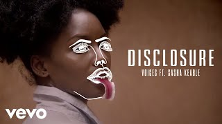 Disclosure ft. Sasha Keable - Voices