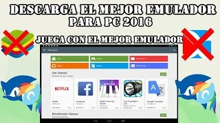 Video Descargar e Instalar El mejor Emulador de Android para PC 2016  Windows 7,8,10 / NO bluestacks download MP3, 3GP, MP4, WEBM, AVI, FLV Juli 2018